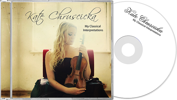 Kate Chruscicka Album My Classical Interpretations